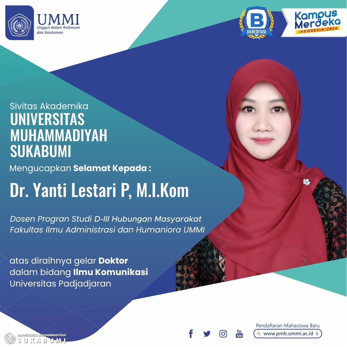 Yanti Lestari Pujiastuti, Dosen Program Studi Hubungan MasyarakatUMMI Raih Gelar Doktor